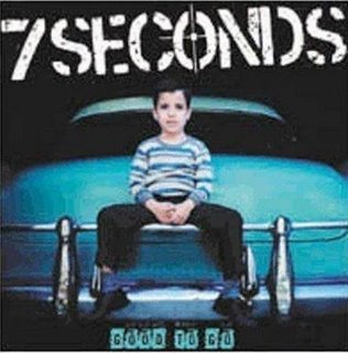 7 SECONDS- GOOD TO GO 1999